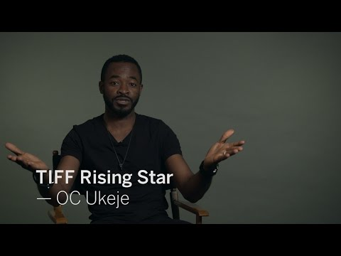 Interview with OC UKEJE | TIFF RISING STAR 2016