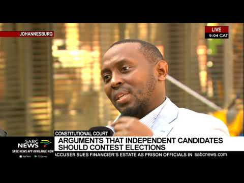 Constitutional Court | Arguments that independent candidates should contest general elections