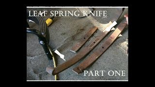 Rookie Bladesmith 7: Forging a knife out of a leaf spring. 1