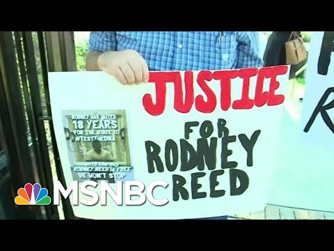 #FreeRodneyReed: The Bipartisan Push To Prevent An Execution In Texas | All In | MSNBC