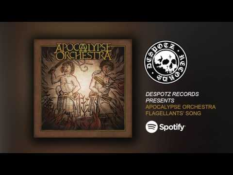 Apocalypse Orchestra - Flagellants' Song (HQ Audio Stream)