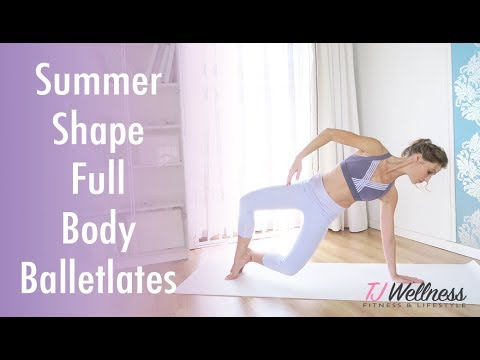 Summer Shape Full Body Balletlates Ballet Workout Pilates Workout Yoga Workout Youtube