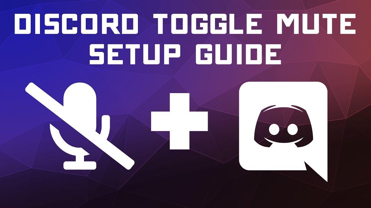 Discord Microphone Toggle Mute Keybinding Setup Tutorial