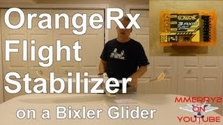 How to Setup OrangeRx Stabilizer - using Bixler Glider