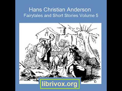 HANS CHRISTIAN ANDERSEN: FAIRYTALES AND SHORT STORIES VOLUME 5, 1860 TO 1865 by H. P. Paull