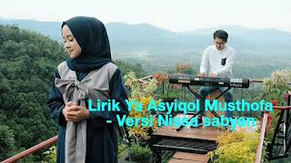 Video Lirik Ya Asyiqol Musthofa Versi Nissa Sabyan download MP3, 3GP, MP4, WEBM, AVI, FLV Juni 2018