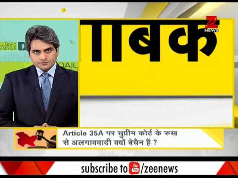 DNA : Know complete truth about political discussion over Article 35(A)