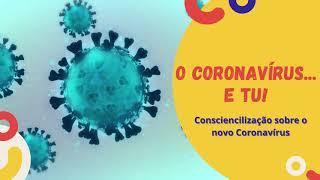 O Coronavírus e Tu!