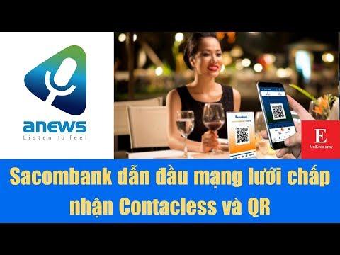 Sacombank Dẫn đầu Mạng Lưới Chấp Nhận Contacless Và QR