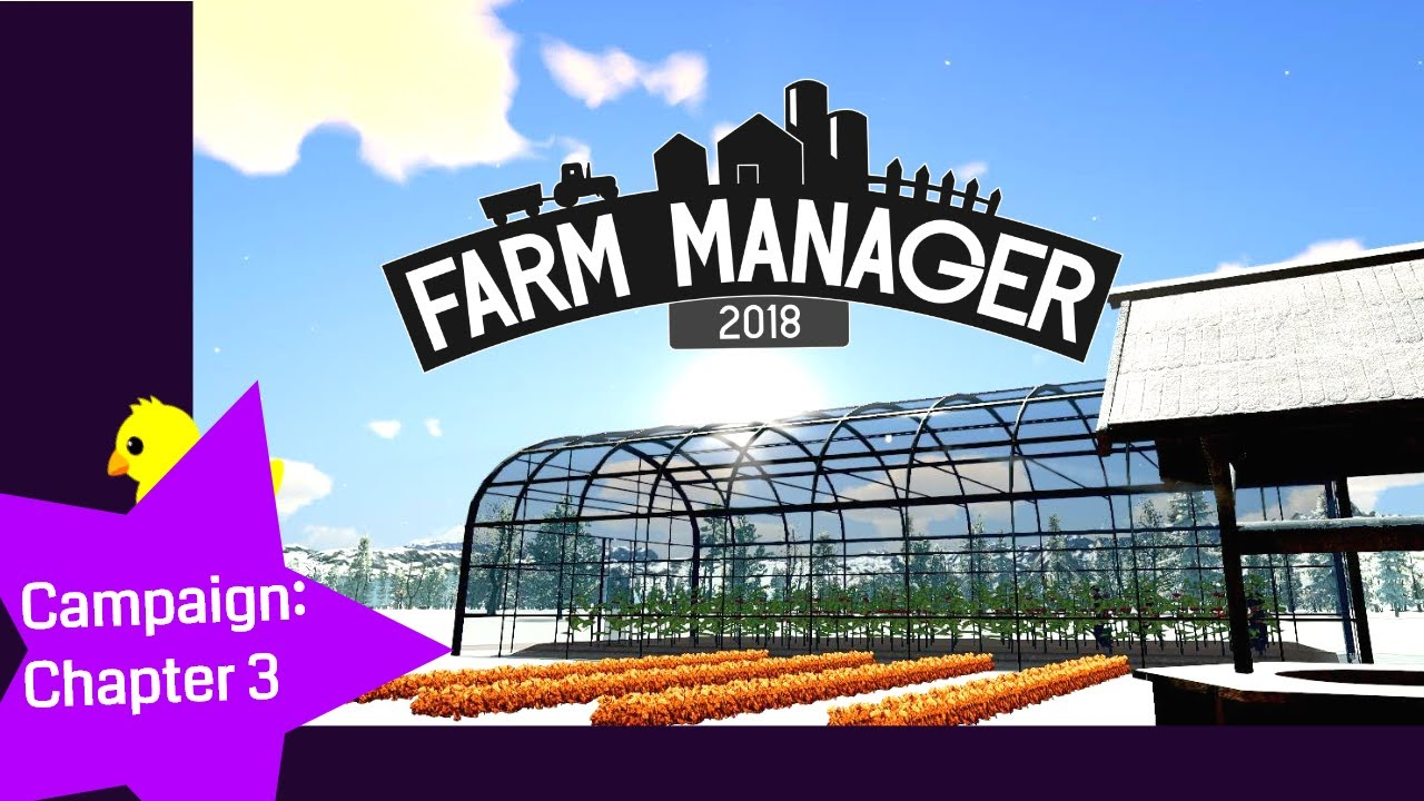 Farm Manager 2018 Lets Play Campaign: Chapter 3