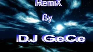 DJ GeCe vs. Serap Sapaz - Çok Tatlısın (Remix)