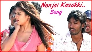 Yaaradi Nee Mohini Tamil Movie - Nenjai Kasakki Song Video | Dhanush | Rachana Maurya | Nayanthara