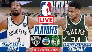 NBA LIVE : BROOKLYN NETS VS MILWAUKEE BUCKS GAME 3 | PLAYOFFS SCORE BOARD STREAMING TODAY