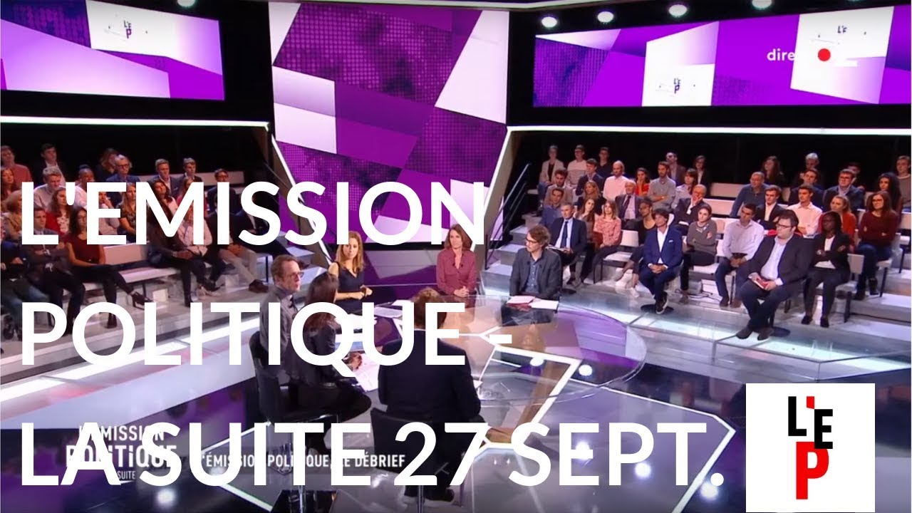 L'Emission politique la suite - 27 sept. 2018 (France 2)