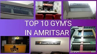 TOP 10 GYM'S IN AMRITSAR
