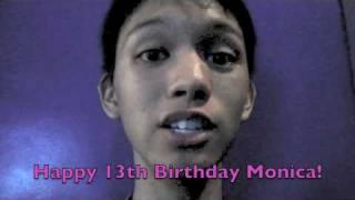 Happy birthday monica! I Love You!