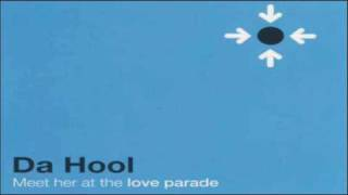 Da Hool - Meet Her At The Love Parade (Radio Edit)