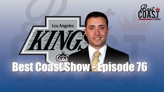 Ep 76 - Jon Rosen the LA Kings Insider | Best Coast Show