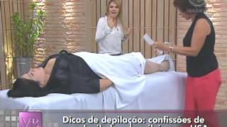 Confissões de uma depiladora brasileira nos EUA (06/04/2012) - Você Bonita