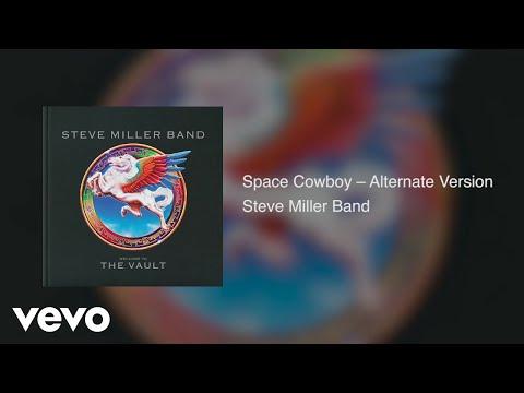 Steve Miller Band - Space Cowboy (Alternate Version / Live / Audio) Mp3