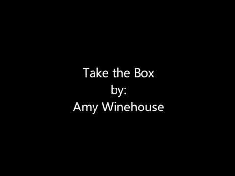 Take The Box Lyrics- Amy Winehouse