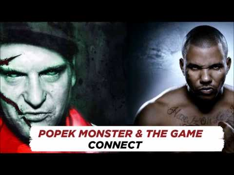 POPEK MONSTER Feat THE GAME - CONNECT (OFFICIAL TRACK FROM MONSTER 2 ALBUM)