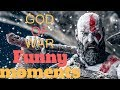 God of War 4 Funny Moments Twitch Streams #1