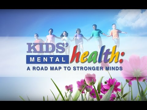 Kids' Mental Health: A Road Map to Stronger Minds
