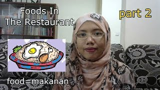 [LEARN MALAY] 42-Foods In The Restaurant