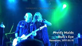 Pretty Maids - LIVE - Bull's Eye - Hannover 2017.02.15 4K