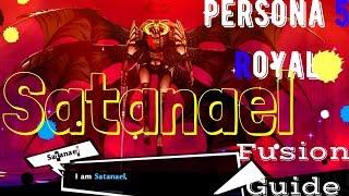 Persona 5 Royal   P5R Satanael Fusion Guide