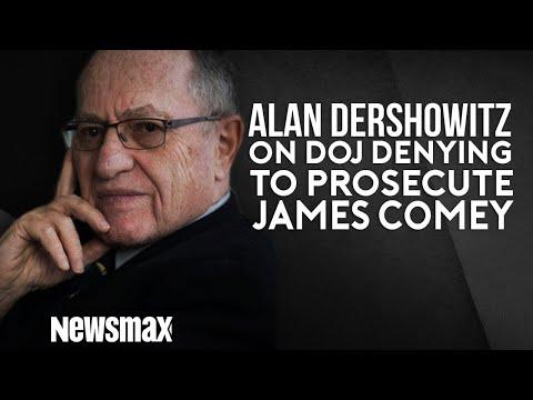 Alan Dershowitz on DOJ Denying to Prosecute Comey