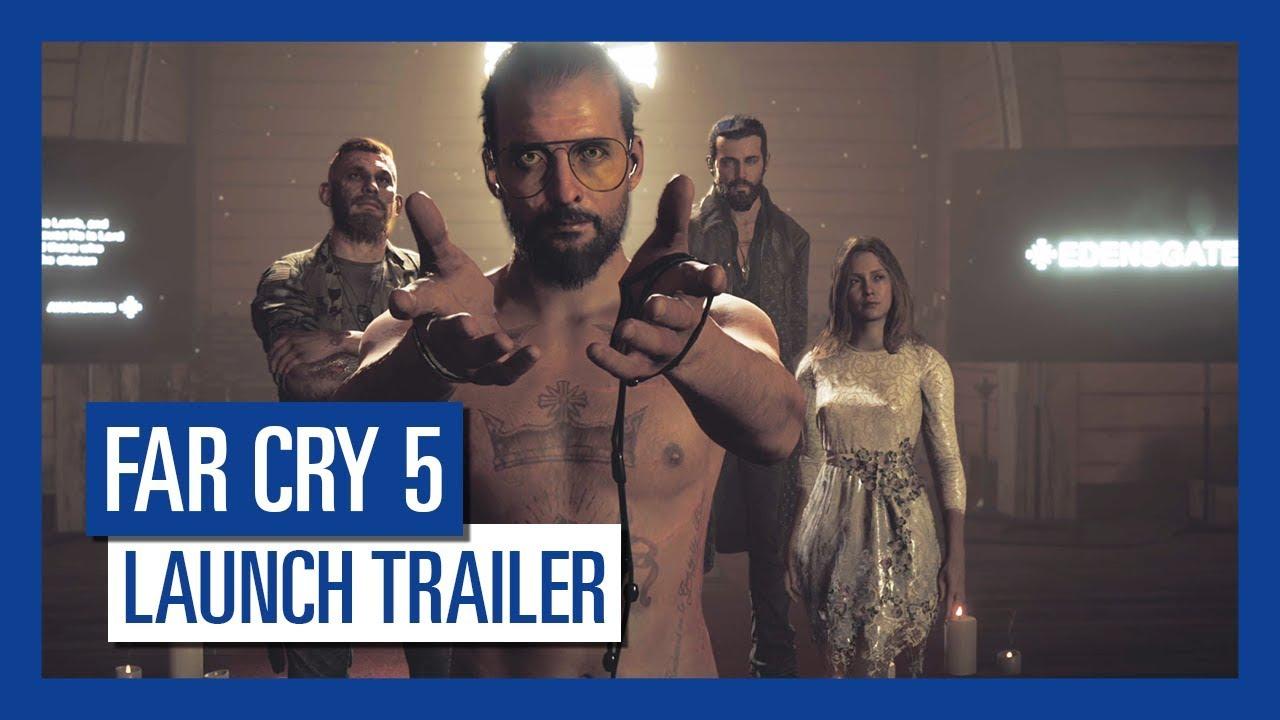 Far Cry 5 Launch Trailer Youtube