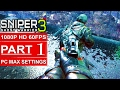 SNIPER GHOST WARRIOR 3 Gameplay Walkthrough Part 1 [1080p HD 60FPS PC MAX SETTINGS] - No Commentary
