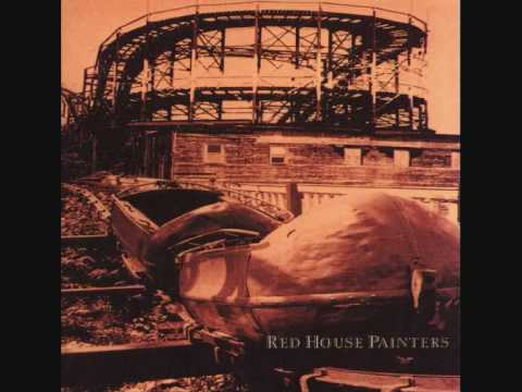 Strawberry Hill - Red House Painters