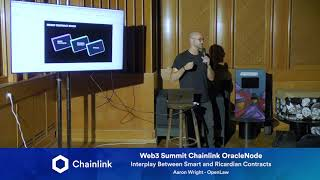 Chainlink Web3 Summit OracleNode: Interplay Between Smart & Ricardian Contracts
