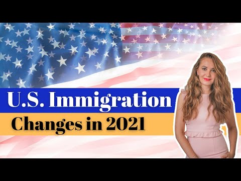 U.S. Immigration Changes in 2021