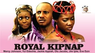 Royal Kidnap    -  Nigerian Nollywood Movie