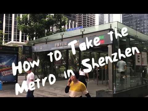 Successful Navigate and Use the Shenzhen Metro