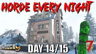 7 Days To Die - Horde Every Night (Day 14/15)