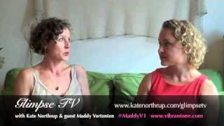 Maddy Vertenten - How to Feel Vibrant - Kate Northrup