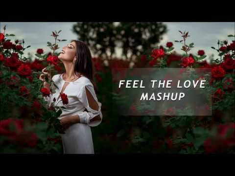 Feel The Love (Mashup) - DJ RHN Rohan...