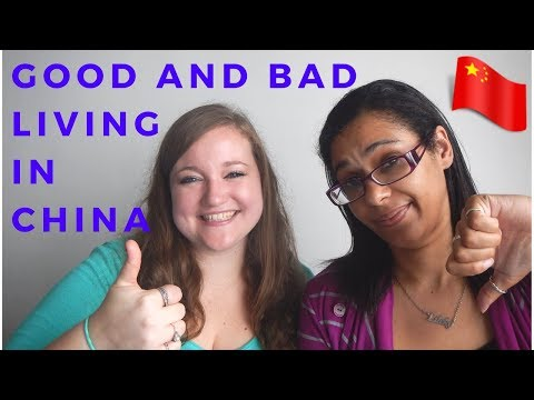 Top 5 good and bad things about living in China