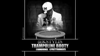 TWERKING SONG - Kstylis Trampoline Booty