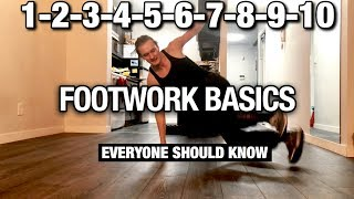Footwork Tutorial | 1-2-3-4-5-6-7-8-9-10 Step | Footwork Basics | Everyone Should Know