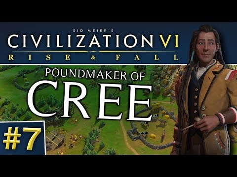 Civ VI: Rise and Fall #7   Cree - Around the World (FINAL)