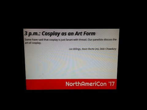 Art of Cosplay with Kevin Roche and Lee Billings at NorthAmericon'17