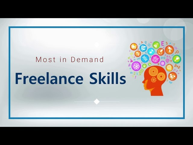 Most in Demand Freelance Skills | Top Skills to Learn (2019)