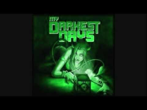 My Darkest Days - Every Lie (DEMO)