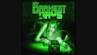 My Darkest Days - Every Lie (DEMO)